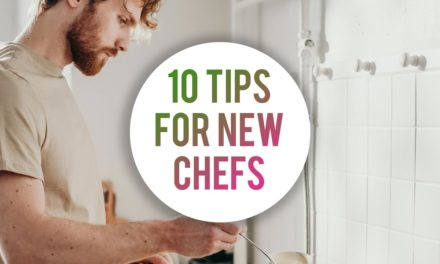 10 Tips For New Chefs